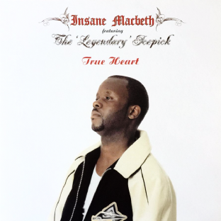 "Insane Macbeth ft The Legendary Icepick - True Heart (12"") (Red Vinyl) (EX/EX+)"